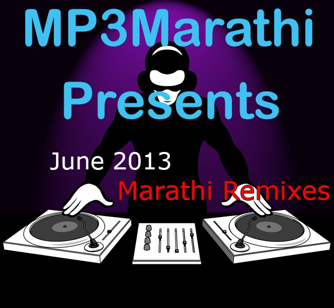 Marathi dj remix song download mobilekida