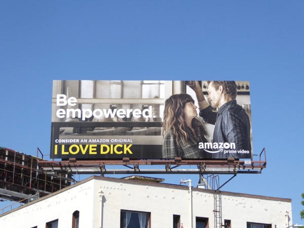 I Love Dick Be empowered 2017 Emmy billboard