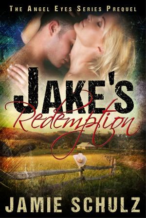 Jake's Redemption (Jamie Schulz)