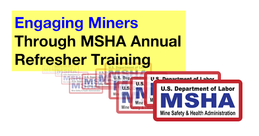Making More of MSHA Annual Refresher Training