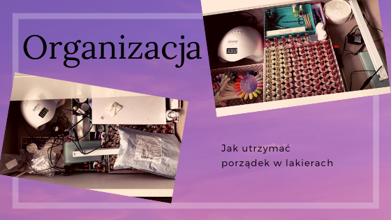 Organizacja szuflady z lakierami | Przydatne akcesoria