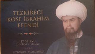 Tezkireci Köse İbrahim Efendi Çalışmaları ve Bilime Katkıları