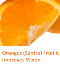 Health Benefits of Oranges (Santra) it Improves Vision