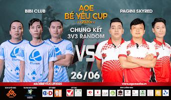AoE Bé Yêu Cup 2020 | Vòng Chung Kết 3vs3 Random | Máy Hehe | 26-06-2020