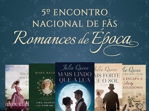 5º Encontro Nacional de Fãs de Romances de Época da Editora Arqueiro