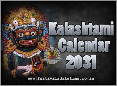 2031 Kalashtami Vrat Dates & Time in India, 2031 Kalashtami Vrat Calendar