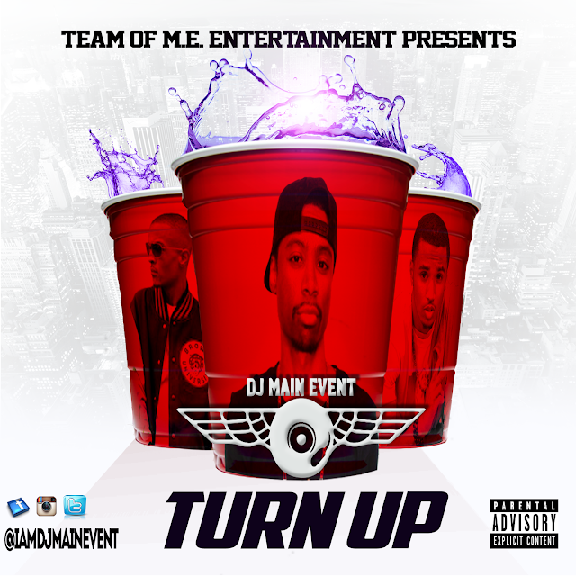 DJMAINEVENT- THE TURN UP