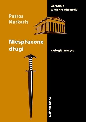 Niespłacone długi - Petros Markaris