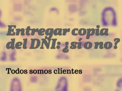 Entergar copia del DNI: ¿sí o no?