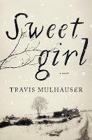 Review: Sweetgirl by Travis Mulhauser