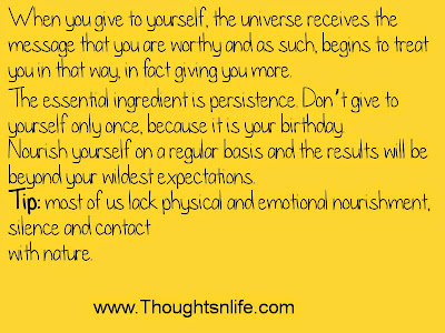Thoughtsandlife: Nourish yourself on a regular basis