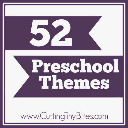 52 Weekly Preschool Themes