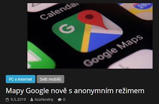 http://azanoviny.wz.cz/2019/05/09/mapy-google-nove-s-anonymnim-rezimem/