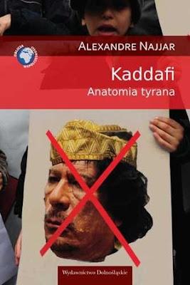 Kaddafi. Anatomia tyrana - Alexandre Najjar