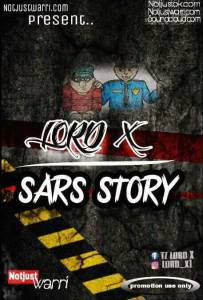 Lord X – Sars Story (Official Audio Download) 1
