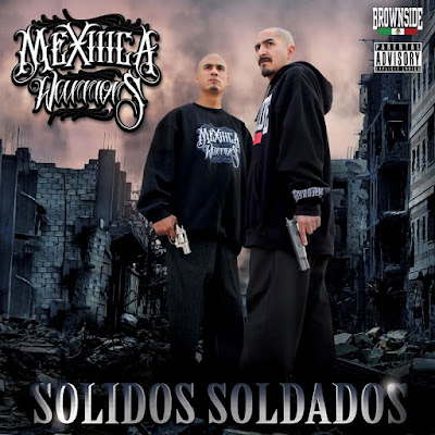 Mexiiica Warriors - Solidos Soldados