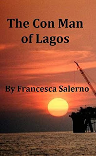 The Con Man of Lagos, a taut CIA spy thriller by Francesca Salerno