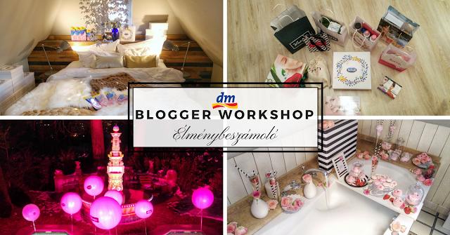 elmenybeszamolo a dm Tavaszi Blogger Workshop-rol