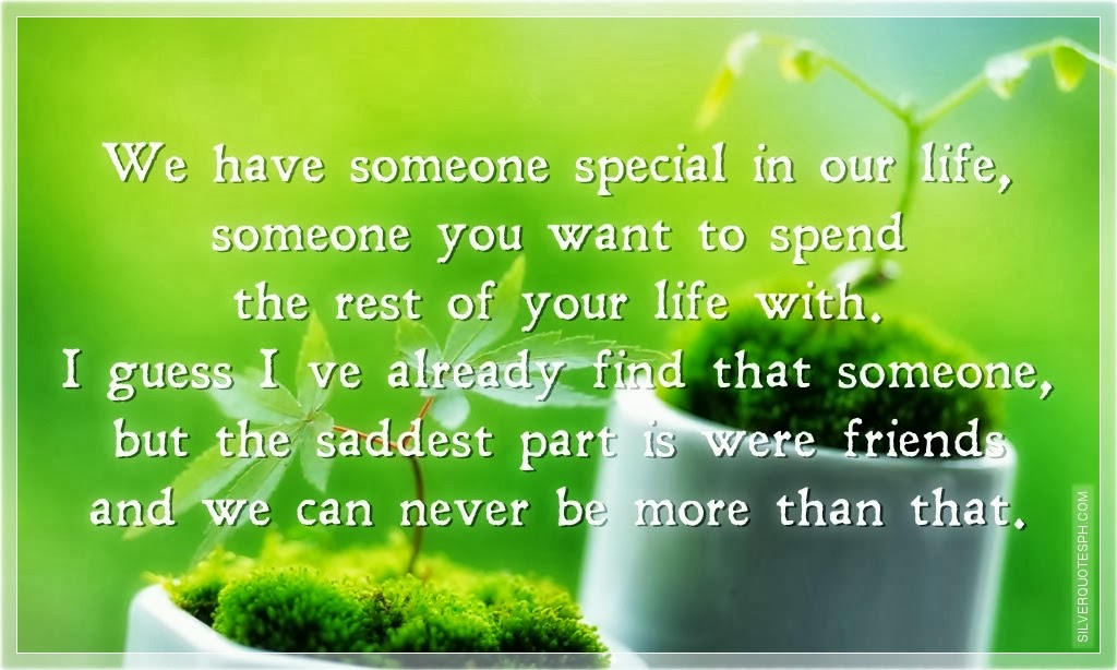 Quotes About Having Someone In Your Life: We Have Someone Special In Our Life