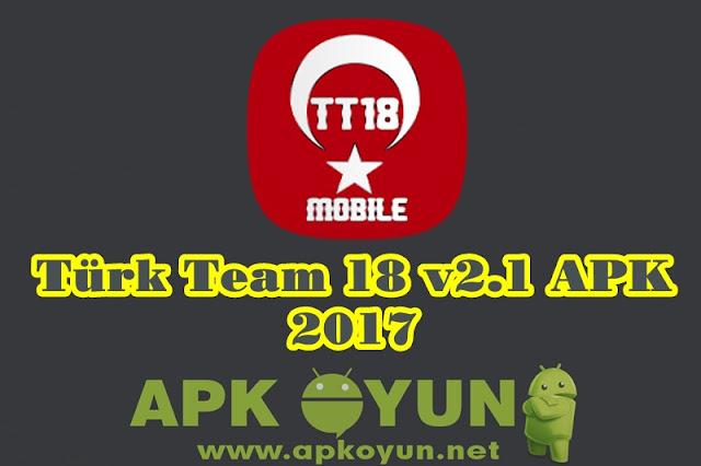 Türk-Team-18-v2.1-APK-SD-İNDİR-TT-18