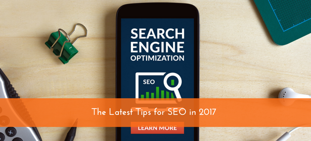 The Latest Tips for SEO in 2017