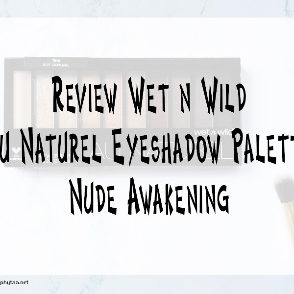 Review Wet n Wild Au Naturel Eyeshadow Palette Nude Awakening
