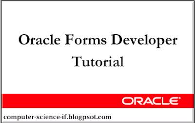 Cara Praktis Belajar Oracle Secara Otodidak : Oracle Form
