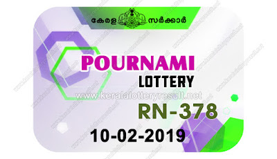 KeralaLotteryResult.net, kerala lottery kl result, yesterday lottery results, lotteries results, keralalotteries, kerala lottery, keralalotteryresult, kerala lottery result, kerala lottery result live, kerala lottery today, kerala lottery result today, kerala lottery results today, today kerala lottery result, pournami lottery results, kerala lottery result today pournami, pournami lottery result, kerala lottery result pournami today, kerala lottery pournami today result, pournami kerala lottery result, live pournami lottery RN-378, kerala lottery result 10.02.2019 pournami RN 378 10 February 2019 result, 10 02 2019, kerala lottery result 10-02-2019, pournami lottery RN 378 results 10-02-2019, 10/02/2019 kerala lottery today result pournami, 10/02/2019 pournami lottery RN-378, pournami 10.02.2019, 10.02.2019 lottery results, kerala lottery result February 10 2019, kerala lottery results 10th February 2019, 10.02.2019 week RN-378 lottery result, 10.02.2019 pournami RN-378 Lottery Result, 10-02-2019 kerala lottery results, 10-02-2019 kerala state lottery result, 10-02-2019 RN-378, Kerala pournami Lottery Result 10/02/2019
