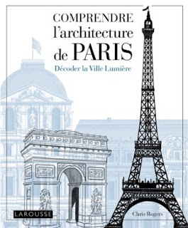 Comprendre l'architecture de Paris de Chris Rogers