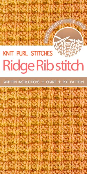 Knitting Stitches -- Ridge Rib stitch pattern. Instructions provided in charted and written form.