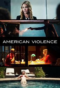 Watch American Violence Online Free in HD
