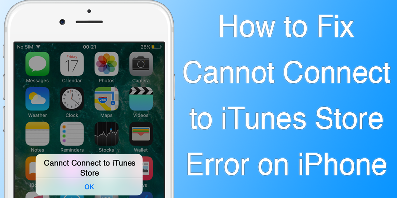 fix cannot connect to itunes store