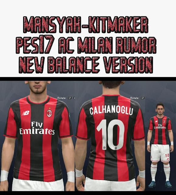 01ea00ac1df PES 2017 A.C. Milan Rumor Kit 2018-19