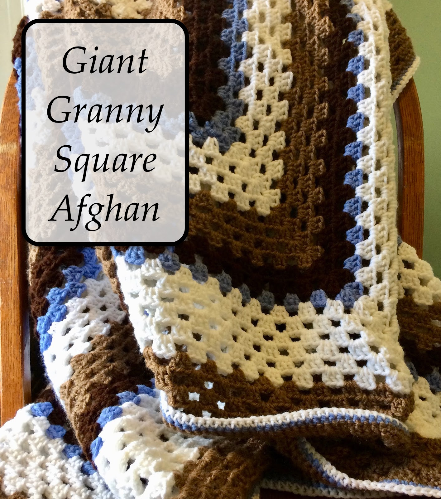 Home-Cooked & Handmade: Blue, Brown and White Giant Granny Square