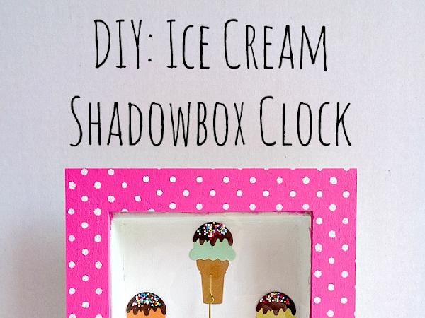DIY: Ice Cream Shadowbox Clock