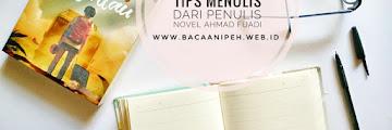 Bagaimana Cara Ahmad Fuadi Menulis Buku Yang Selalu Penuh Dengan Pesan Moral Dan Menggugah