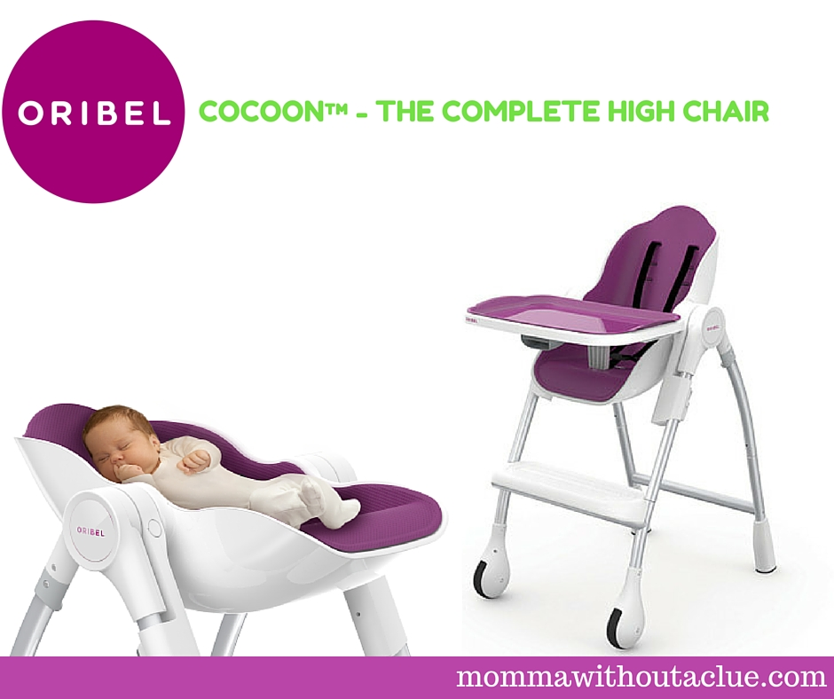 Oribel Cocoon™   The Complete High Chair (A Review)