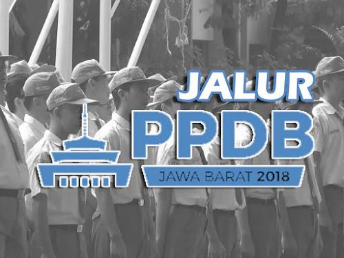 Jalur PPDB Jawa Barat 2018