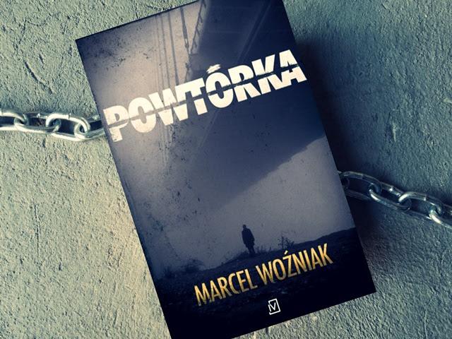 Powtórka – Marcel Woźniak. Okiem Moniki