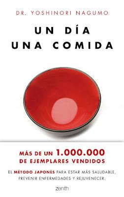 LIBRO - Un día . Una Comida Yoshinori Nagumo (Zenith - 31 mayo 2016) NUTRICION & SALUD Edición papel & digital ebook kindle Comprar en Amazon España