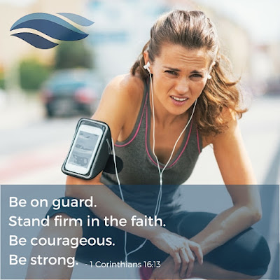 Be on guard. Stand firm in the faith. Be courageous. Be strong.