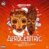 EP: Autoclave - Afrocentric Vol. 1 | @autoclavebeats