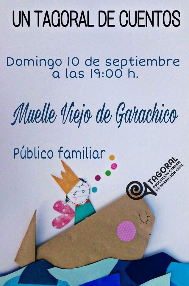 La Asociación Canaria de Narración Oral te invita a disfrutar del próximo  TAGORAL DE CUENTOS, que tendrá lugar en el Muelle Viejo de Garachico