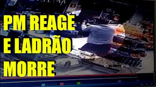 [VÍDEO] POLICIAL REAGE A ROUBO E LADRÃO LEVA A PIOR