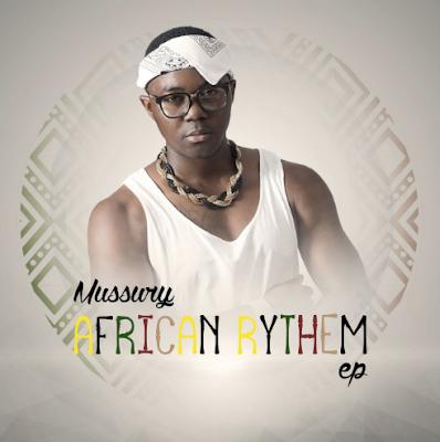 Mussury - African Rythem EP [2017]