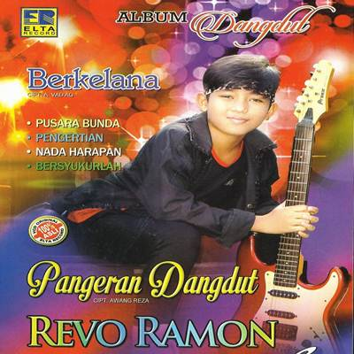 Download Lagu Revo Ramon Pangeran Dangdut Full Album
