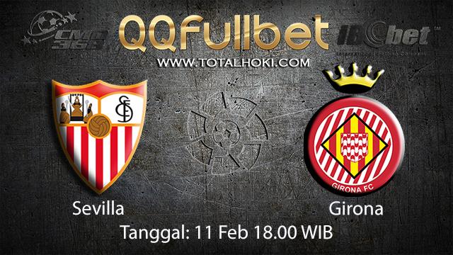 PREDIKSIBOLA - PREDIKSI TARUHAN BOLA SEVILLA VS GIRONA 11 FEBRUARI 2018 ( SPANISH LA LIGA )