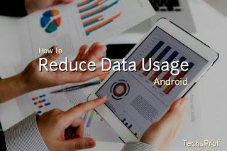 Reduce Android Data Usage