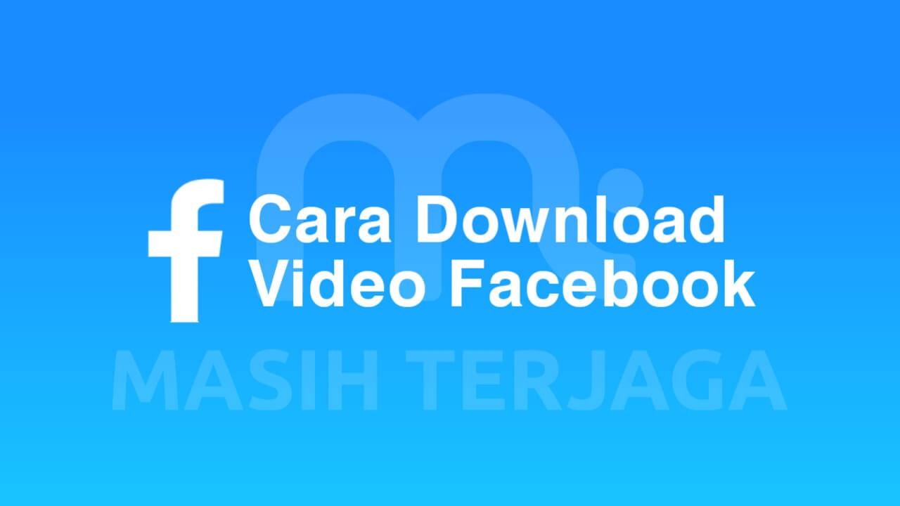 2+ Cara Download Video dari  Facebook Lite Tanpa Aplikasi Android
