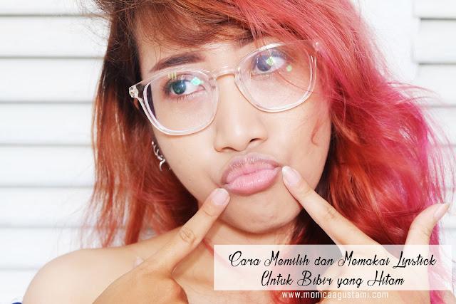Cara memilih dan memakai lipstick untuk bibir hitam